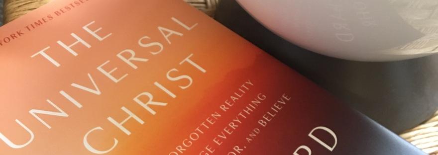 Richard Rohr Universal Christ